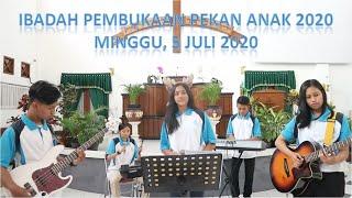 Ibadah Pembukaan Pekan Anak dan Remaja 2020 GKJW Jemaat Sukun - Minggu, 5 Juli 2020
