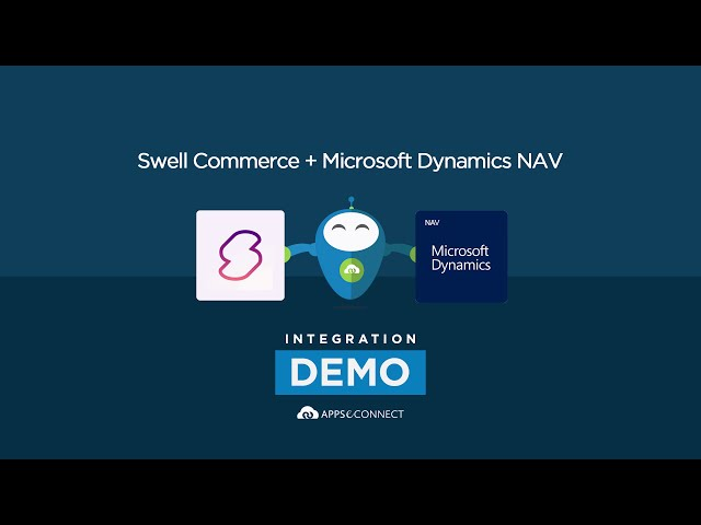 Integrate Microsoft Dynamics NAV and Swell Commerce | APPSeCONNECT