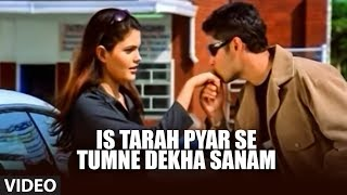 Is Tarah Pyar Se Tumne Dekha Sanam (Official Video Song) - Jaanam | Udit Narayan