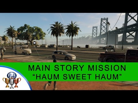 Watch Dogs 2 Main Story Mission Playthrough - Haum Sweet Haum