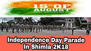 Independence Day Parade in Shimla 2018 || ShimlaCube