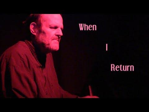 When I Return