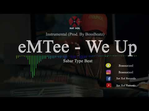 eMTee [We Up - Sabar Type Beat] (Instrumental By BossBeatz)