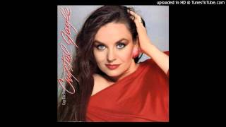 For the Good times by Crystal Gayle