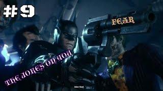Batman: Arkham Knight - Part 9 - JOKER TAKING OVER BATMAN!