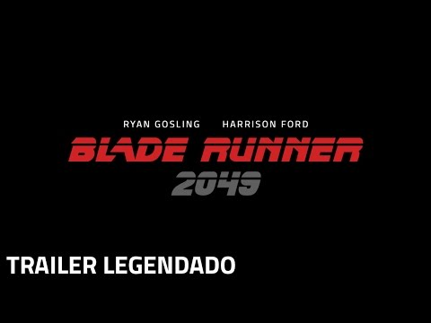 Blade Runner 2049  Trailer Legendado  5 de outubro nos cinemas