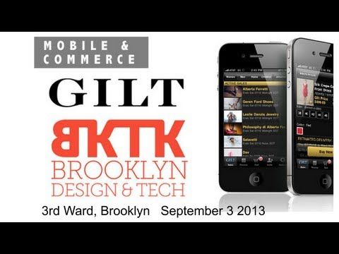 BKTK - Mobile Shopping Deconstructed: September Meetup With Gilt Groupe