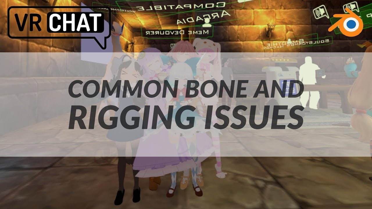VRChat - Common Bone and Rigging Issues