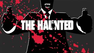 The Haunted - Dark Intentions / Bury Your Dead