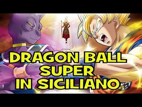 DRAGON BALL SUPER IN SICILIANO - BATTLE OF GODZ