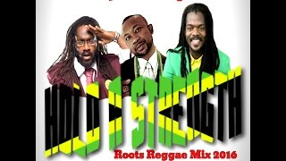 DJ KENNY HOLD A STRENGTH ROOTS REGGAE MIX OCT 2016 - Stafaband