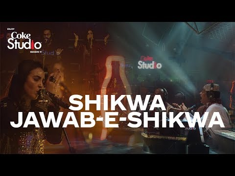 ShikwaJawabeShikwa, Coke Studio Season 11, Episode 1