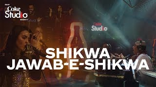 Shikwa/Jawab-e-Shikwa, Coke Studio Season 11, Episode 1.