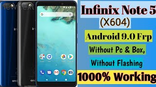 Infinix Note 5(X604)Android 9.0 Frp Bypass 100%Tested Solution/How To Unlock Frp Infinix Note 5 X604