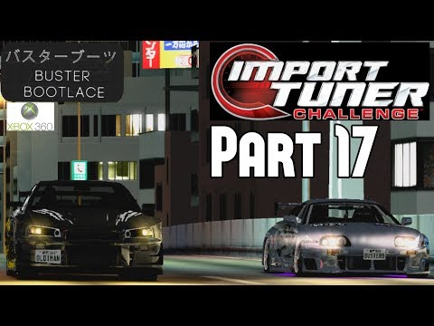 Import Tuner Challenge Part 17 Xbox 360 – The Unstoppable Supra!