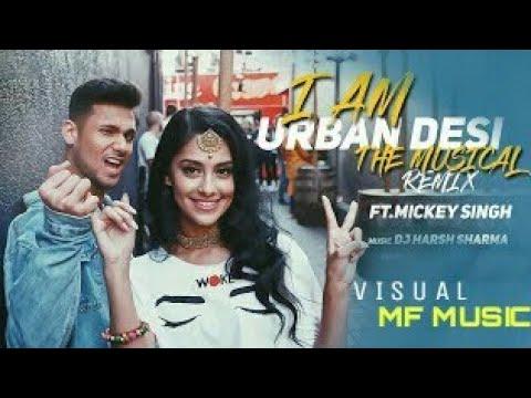 i-am-urban-dasi-remix- -dj-harsh-sharma- -punjabi-mashup-2018- 