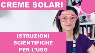 Creme solari: istruzioni scientifiche per l'uso