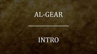 Al-Gear - Intro (Lyrics)