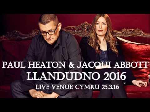 Paul Heaton & Jacqui Abbott Live Llandudno Full Show