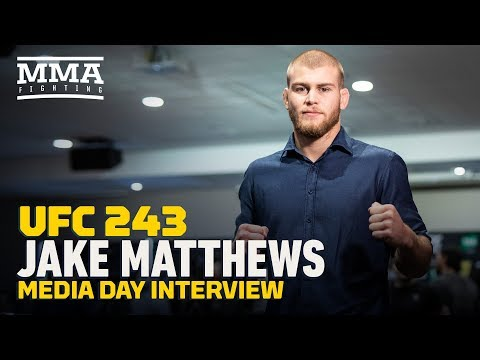 Jake Matthews expects to fight through a hairy situation to get a win at UFC 243