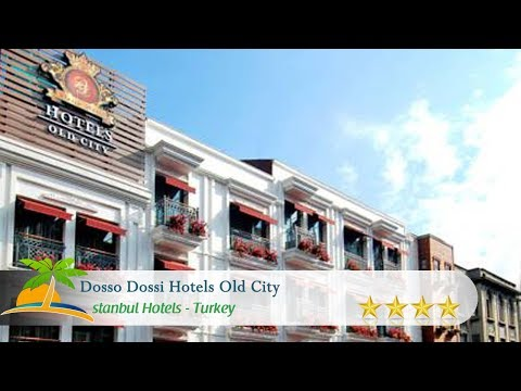 Dosso Dossi Hotels Old City - Istanbul Hotels, Turkey