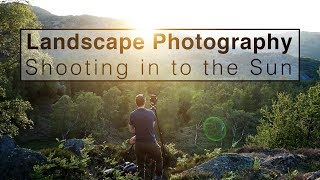 Landscape Photography | Shooting Straight in to the Sun