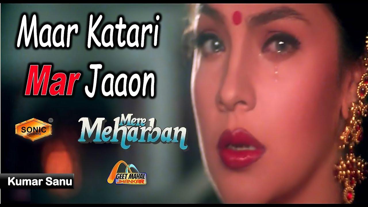 Download Maar Katari Mar Jaaon ((Sonic Jhankar)) Mere Meharban(1992))_with  | Dolby Digital | GEET MAHAL