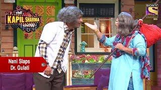 Nani Slaps Dr. Mashoor Gulati - The Kapil Sharma Show