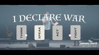 I Declare War - Part 2   Pneuma Church   Andreas Basson