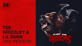 Tee Grizzley Lil Durk 3rd Person 300 Ent Official Audio
