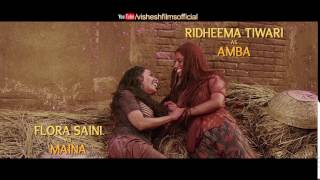 Begum Jaan | Ridheema Tiwary As Amba and Flora Saini As Maina