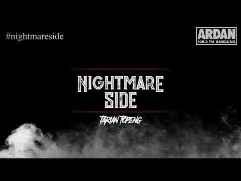 Tarian Topeng [NIGHTMARE SIDE OFFICIAL] - ARDAN RADIO