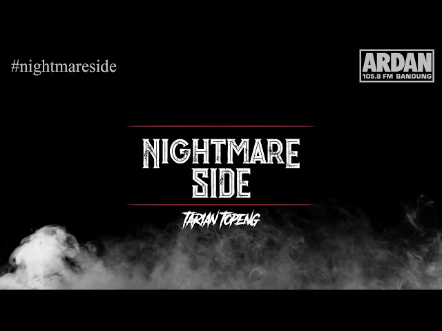 Tarian Topeng [NIGHTMARE SIDE OFFICIAL] - ARDAN RADIO