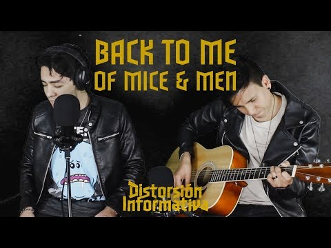 Back To Me (Of Mice & Men acoustic cover)