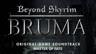 Beyond Skyrim: Bruma (TES:Skyrim V) OST - Master of Fate
