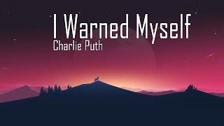 Baixar Charlie Puth – I Warned Myself (Lyrics)