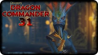 DIVINITY: DRAGON COMMANDER #31 - Die größte Bombe der Welt? :o - Let's Play