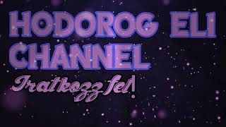 Hodorog Eli Channel intro