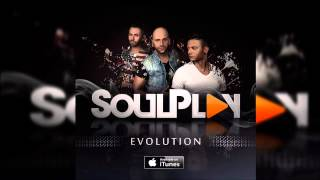SoulPlay - Calma (feat. Loony Johnson) ||| EVOLUTION ||| 2015