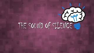 Music, Life & Coaching - The Sound of Silence