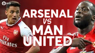 Arsenal vs Manchester United LIVE PREVIEW!