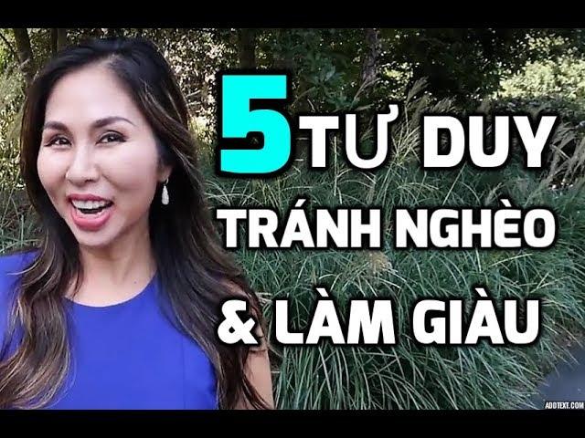5 TƯ DUY TRÁNH CÁI NGHÈO & LÀM GIÀU I LanBercu TV - Phần 5