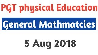General Math solution||Dsssb PGT physical Education Exam (5 Aug 2018) By Aman Narang