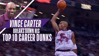 Vince Carter Ranks His Top 10 Career NBA Dunks!