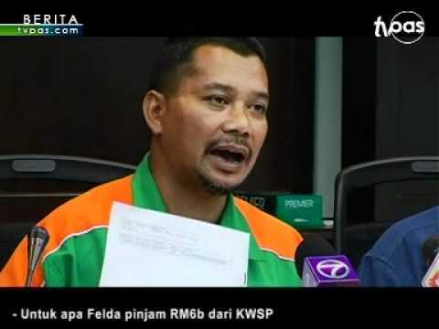 Untuk apa Felda pinjam RM6b dari KWSP