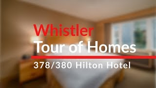 Whistler Tour of Homes - 378/380 Hilton