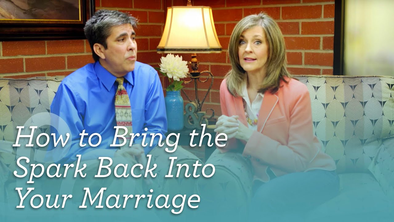 How To Bring The Spark Back Into Your Marriage [Biola CMR]