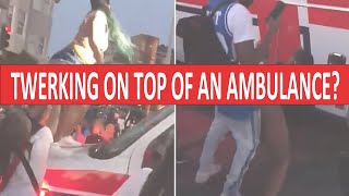 Twerking on top of an Ambulance? More Lawlessness in the Black Community