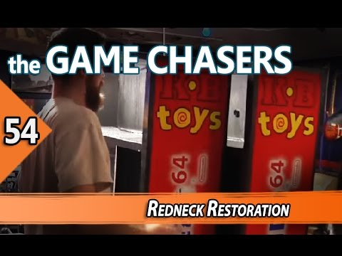 The Game Chasers Ep 54 - Redneck Restoration