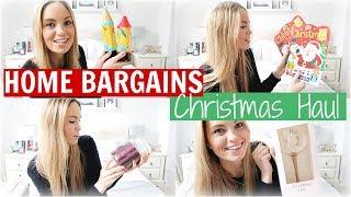 HOME BARGAINS CHRISTMAS 2018 HAUL | Alex Gladwin